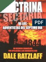 Dale Ratzlaff - La Doctrina Sectaria de Los Adventistas Del Séptimo Día