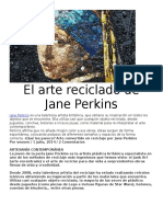 El Arte Reciclado de Jane Perkins