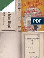 El Tradicionalismo Español Su Ideario Su Historia Parte 1
