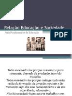 Relação Educação e Sociedade