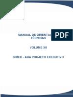 Manual de Orientações Técncias - SIMEC - Aba Projeto Executivo - Volume XII R01