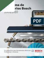 Catalogo Bosch Acessórios  para mais informações contacte-nos pelos telefones 239 095 985 / 91 1111 516 / 93 750 45 47 / 96 9444 228 ou por email geral@perfectool.pt | www.perfectool.pt | A sua loja de ferramentas online