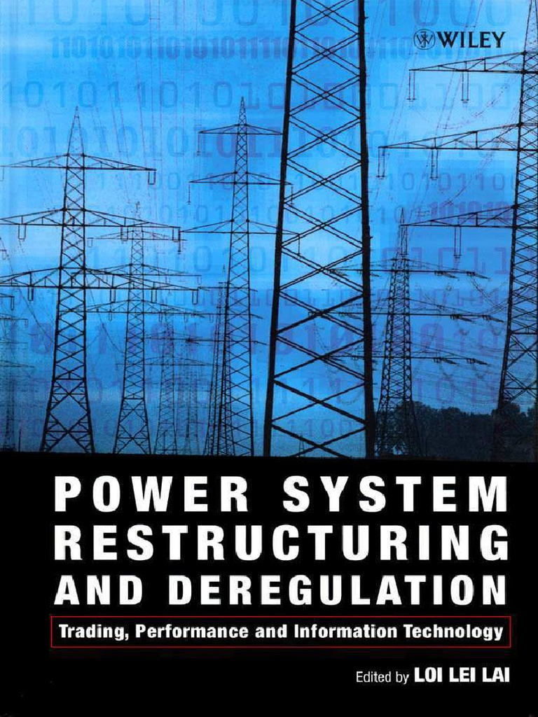 Power System Restructuring and Deregulation, Loi Lei Lai ...