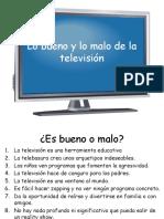 Lo Bueno y Lo Malo de La Television
