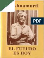 El Futuro Es Hoy - Jiddu Krishnamurti