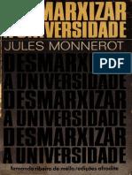 Jules Monnerot - Desmarxizar a universidade.pdf