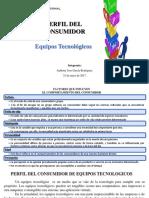 PERFIL DEL CONSUMIDOR DE EQUIPOS TECNOLÓGICOS
