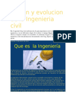 Origen y Evolucion de La Ingenieria Civil