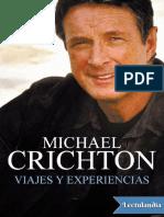 Viajes y experiencias - Michael Crichton.pdf