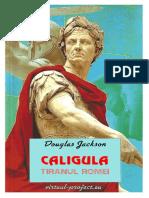 Douglas Jackson - Caligula Tiranul Romei #1.0~5
