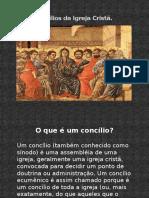 Historia-do-Cristianismo-Concilios-Ecumenicos-da-Igreja-Crista.pptx