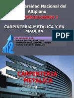 118610216-CARPINTERIA-METALICA-Y-EN-MADERA.ppt