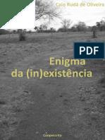 Enigma Da (in)Existência