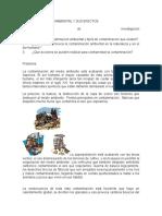 La Contaminación Ambiental y Sus Efectos