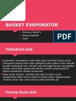 Basket Evaporator