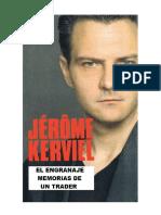 Jerome Kerviel- El Engrenage, Memorias de Un Trader