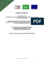 """Consultoría externa """"Investigación y desarrollo de mercados para la comercialización asociada en el Chaco chuquisaqueño"""""""
