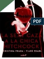 Descargar La Sexy Caza a La Chica Hitchcock en PDF