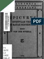 Epicuro  Epistulae tres et ratae sententiae (v. Mühll. Teubner. 1922)