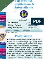 FILSAFAT IPA POSITIVISME dan MATERIALISME