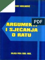 Fikret Muslimovic - Argumenti i Sjecanja o Ratu, Knjiga 1 (1990-1993.)