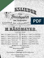 Kässmayer - Bohmische Lieder for string quartet