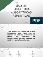 Uso de Estructuras Algorítmicas Repetitivas