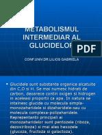Metabolismul Intermediar Al Glucidelor
