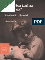 América Latina Moderna - Jorge Larraín