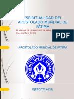 ESPIRITUALIDAD DEL APOSTOLADO MUNDIAL DE FÁTIMA.pptx