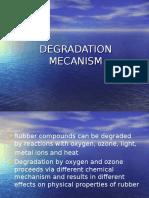 Degradation Mecanism