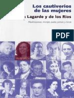 Marcela Lagarde - Los Cautiverios de Las Mujeres. Madresposas, Monjas, Putas, Presas y Locas