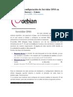 Instalación y Configuración de Servidor DNS en Debian 7