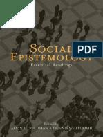 Goldman A & Whitcomb D eds Social Epistemology Essential Readings 2011.pdf