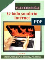O Lado Sombrio Da Internet-Édino Melo - FERRAMENTA