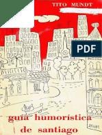 Guía humorística de Santiago, Tito Mundt