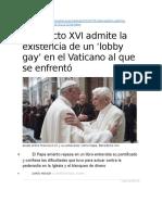 Benedicto XVI Admite La Existencia de Un 'Lobby Gay' en El Vaticano