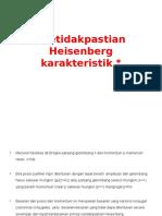 Ketidakpastian Heisenberg karakteristik.pptx