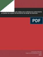 Proposta de Ferramenta de Análise Para Avaliação Do Conhecimento Em Gestão de Projetos de Escritórios de Design de Interiores