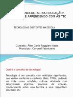 Tecnologias Existentes Na Escola 55849445068f5