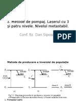 3. Metode de Pompaj. Laserul Cu 3 Şi Patru Nivele. Nivelul Metastabil.