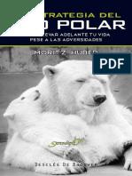 319980521 La Estrategia Del Oso Polar Cmo Llevar Adelante Tu Vida Pese A