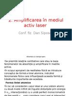2. Amplificarea În Mediul Activ Laser. Castigul