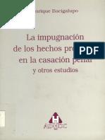 Bacigalupo, Enrique - La Impugancion de Los Hechos Probados en La Casacion Penal y Otros Estudios