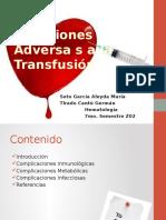 Reacciones Adversas a La Transfusión de Sagre