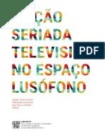 Ficção Seriada Televisiva no Espaço Lusófono