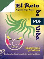 Ángel-Maya, A. (1996). El Reto de La Vida. Ecosistema y Cultura