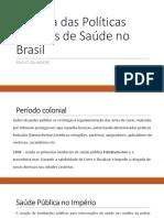 3- Politicas de Saúde No Brasil e SUS
