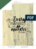 Every Moment Matter