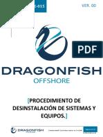 DF-PRT-OPE-015 Desinstalación de Sistemas y Equipos.